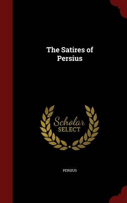 The Satires of Persius
