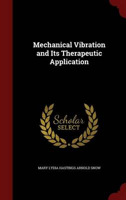 Mechanical Vibration and Its Therapeutic Application