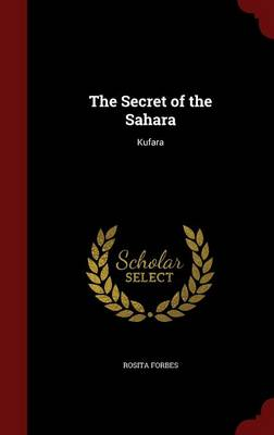The Secret of the Sahara: Kufara
