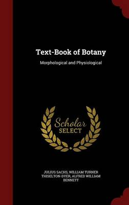 Text-Book of Botany: Morphological and Physiological