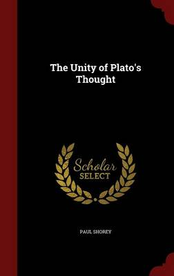 The Unity of Plato's Thought