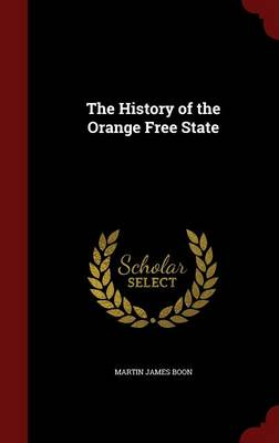 The History of the Orange Free State