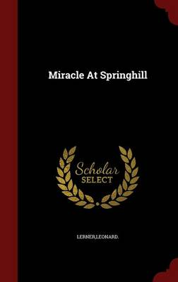 Miracle at Springhill