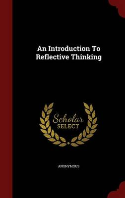 An Introduction to Reflective Thinking