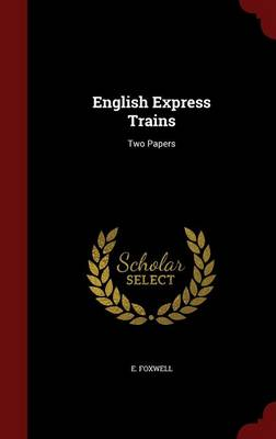 English Express Trains: Two Papers