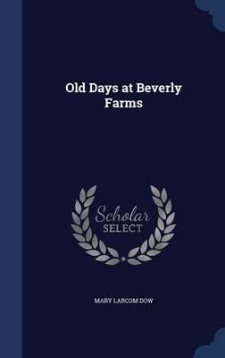 Old Days at Beverly Farms