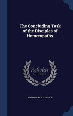 The Concluding Task of the Disciples of Hom Opathy
