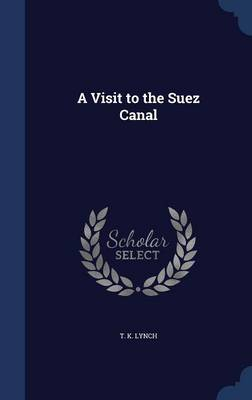 A Visit to the Suez Canal