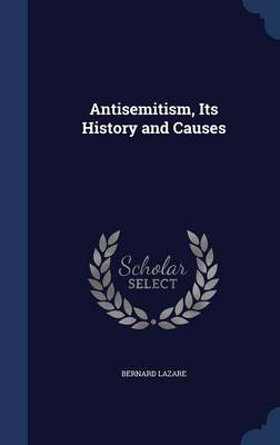 Antisemitism, Its History and Causes