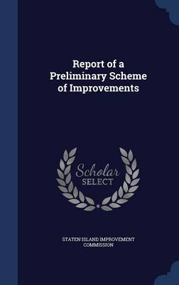 Report of a Preliminary Scheme of Improvements