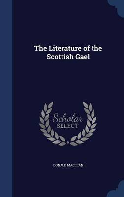 The Literature of the Scottish Gael