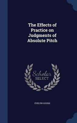 The Effects of Practice on Judgments of Absolute Pitch