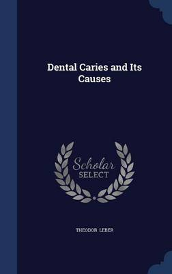 Dental Caries and Its Causes