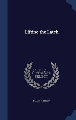 Lifting the Latch