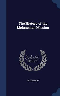 The History of the Melanesian Mission