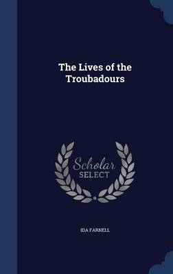 The Lives of the Troubadours
