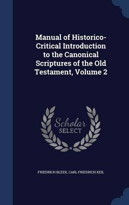 Manual of Historico-Critical Introduction to the Canonical Scriptures of the Old Testament, Volume 2