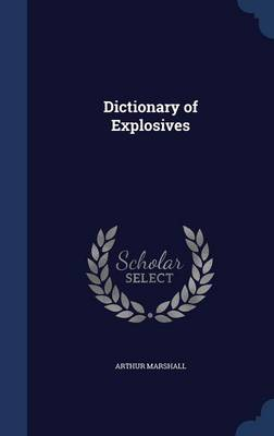 Dictionary of Explosives