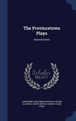 The Provincetown Plays: Second Series