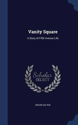 Vanity Square: A Story of Fifth Avenue Life