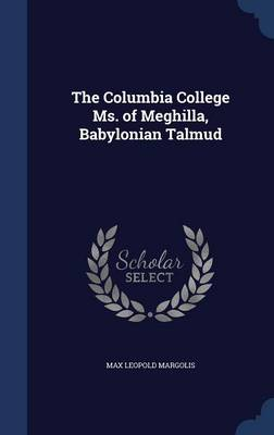 The Columbia College Ms. of Meghilla, Babylonian Talmud