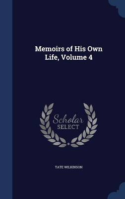 Memoirs of His Own Life, Volume 4