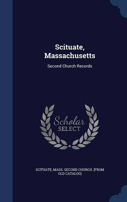 Scituate, Massachusetts: Second Church Records