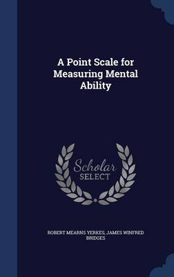 A Point Scale for Measuring Mental Ability
