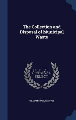 The Collection and Disposal of Municipal Waste