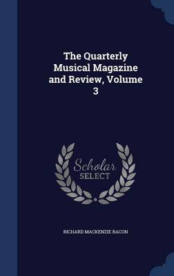 The Quarterly Musical Magazine and Review; Volume 3