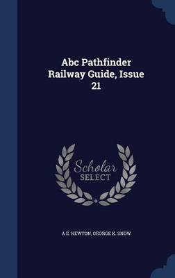 ABC Pathfinder Railway Guide, Issue 21