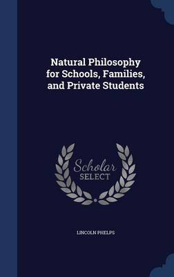 Natural Philosophy for Schools, Families, and Private Students