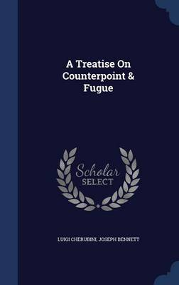 A Treatise on Counterpoint & Fugue