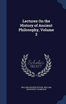 Lectures on the History of Ancient Philosophy, Volume 2