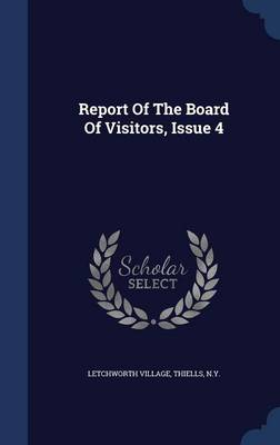 Report of the Board of Visitors, Issue 4
