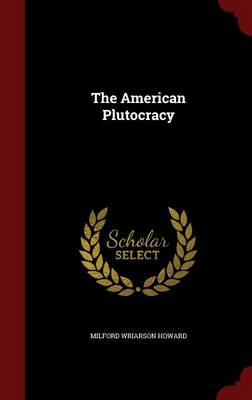 The American Plutocracy