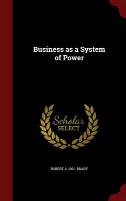 Business as a System of Power