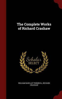 The Complete Works of Richard Crashaw