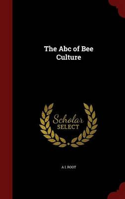 The ABC of Bee Culture