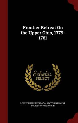 Frontier Retreat on the Upper Ohio, 1779-1781
