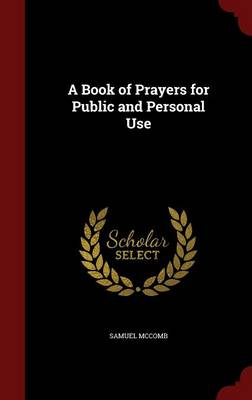 A Book of Prayers for Public and Personal Use