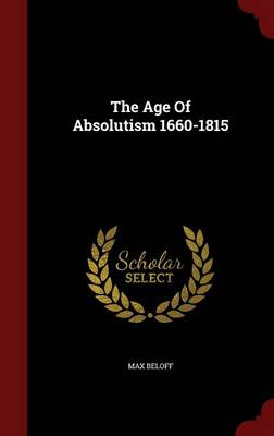 The Age of Absolutism 1660-1815
