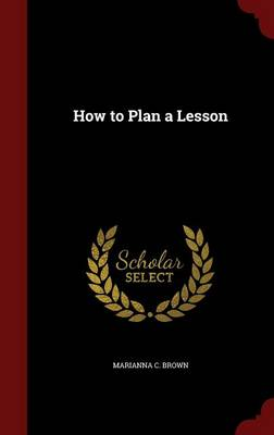 How to Plan a Lesson