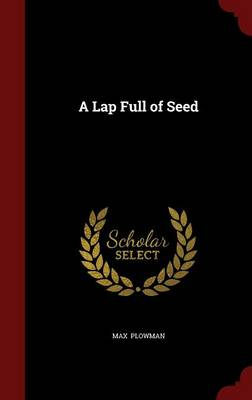 A Lap Full of Seed
