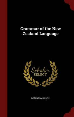 Grammar of the New Zealand Language