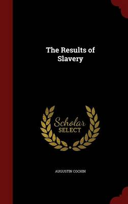 The Results of Slavery