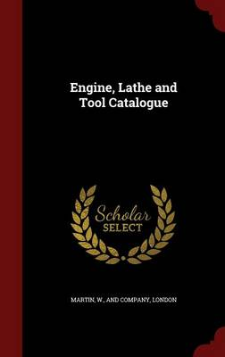 Engine, Lathe and Tool Catalogue