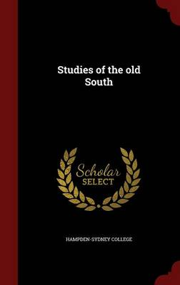 Studies of the Old South