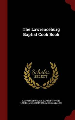 The Lawrenceburg Baptist Cook Book