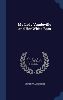 My Lady Vaudeville and Her White Rats